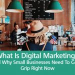 what is digital marketing small businesses